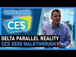 Passo a passo da Delta Parallel Reality |  Guia do Tom na CES 2020