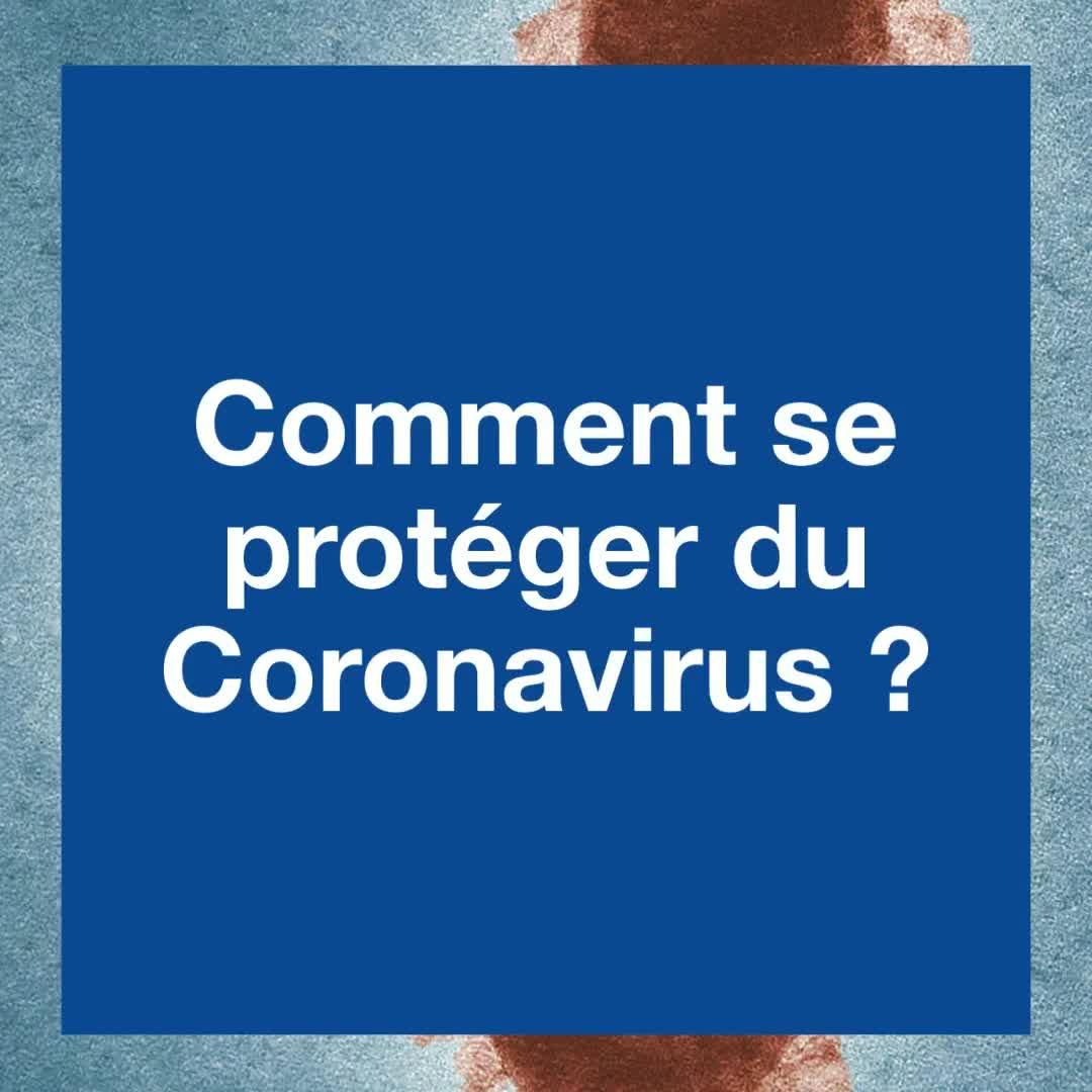Coronavirus : Quels sont les bons gestes à adopter pour éviter la contamination par le Covid-19 ?