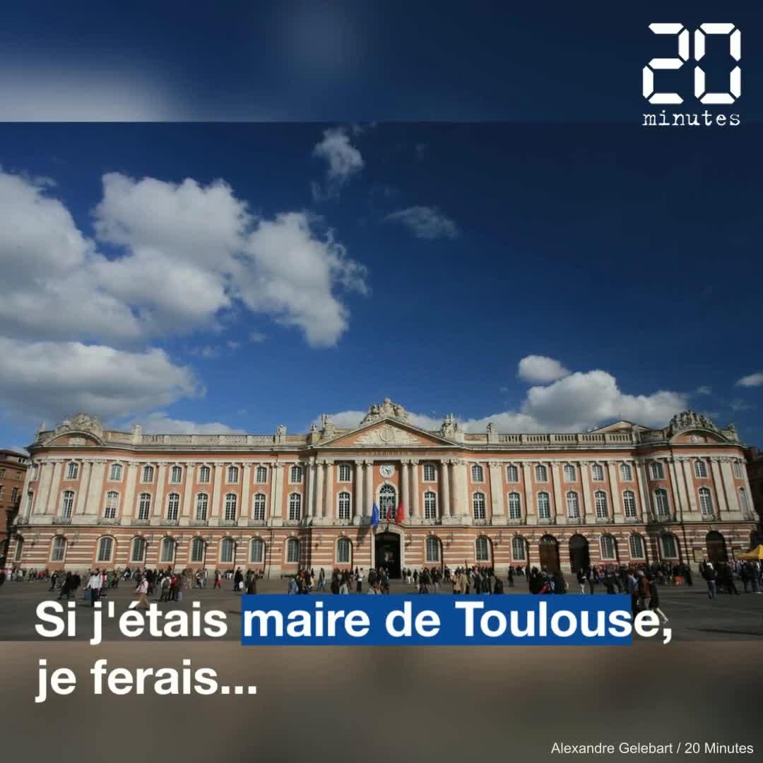 Municipales 2020: « Si j'étais maire de Toulouse, je ferais... »