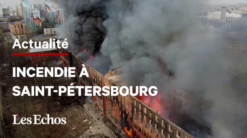 Illustration pour la vidéo Gigantesque incendie d'une fabrique historique de Saint-Pétersbourg