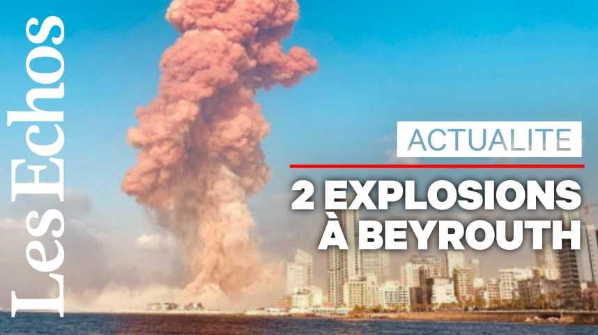 Illustration pour la vidéo Deux explosions meurtrières à Beyrouth