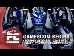This Week in PC Gaming: Gamescom begins, Wasteland 3, Control expansion
