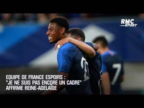 """Equipe de France Espoirs : """"Je ne suis pas encore un cadre"""" affirme Reine-Adelaïde"""