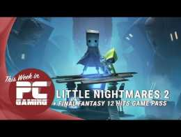 Minggu ini di game PC: rilis Little Nightmares 2, Final Fantasy 12 di Game Pass