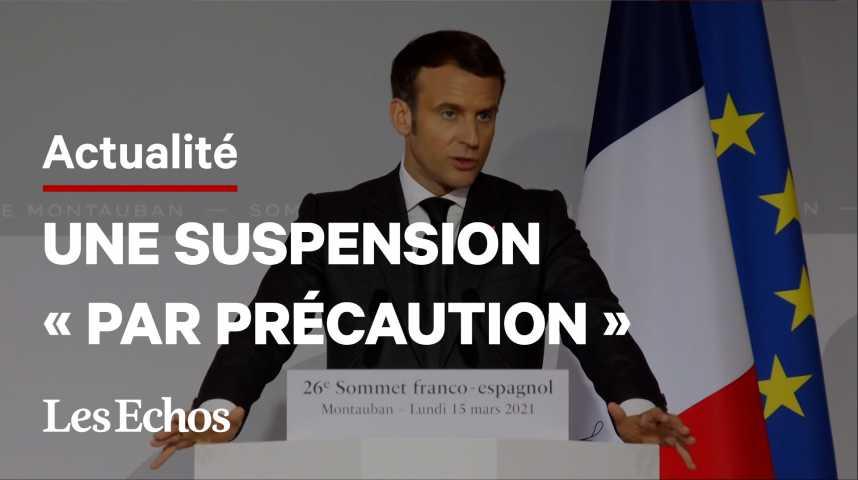 Illustration pour la vidéo La France suspend à son tour l'utilisation du vaccin AstraZeneca jusqu'à un avis européen
