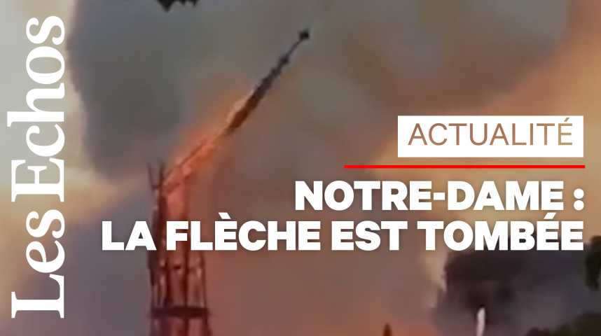 Illustration pour la vidéo Incendie à Notre-Dame de Paris : la flèche est tombée