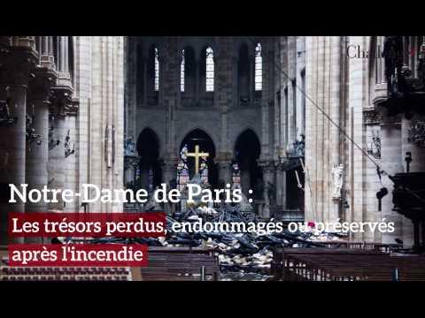 Les trésors de la cathédrale Notre-Dame après l'incendie