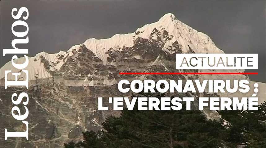 Illustration pour la vidéo L'Everest fermé à cause du coronavirus