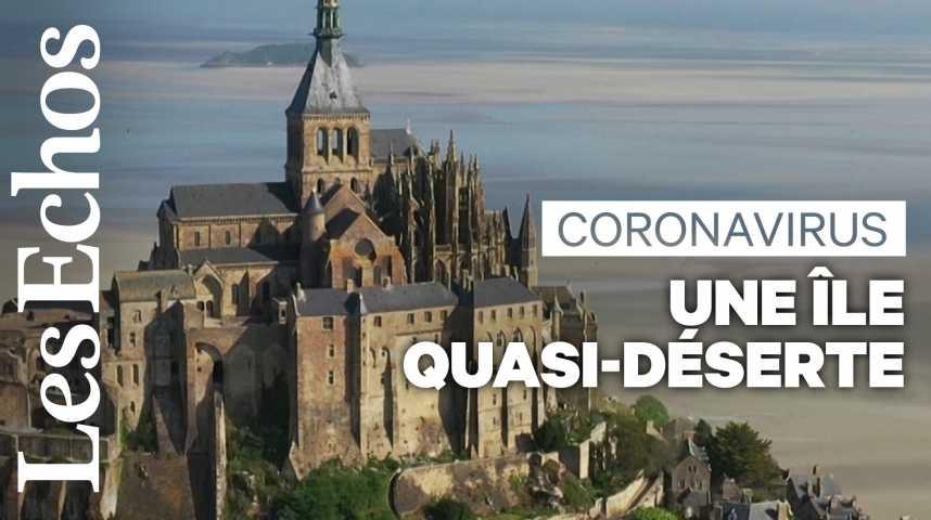 Illustration pour la vidéo Le Mont Saint-Michel, île quasi-déserte au temps du coronavirus