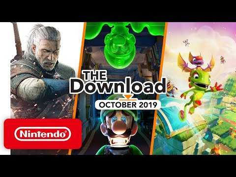 The Download - October 2019 - Luigi's Mansion 3, The Witcher 3: Wild Hunt — Complete Edition & More!