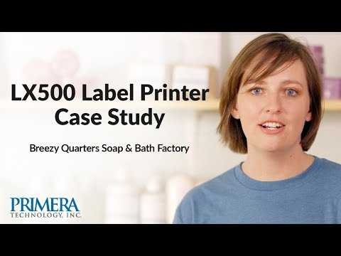 Primera LX500 Color Label Printer Case Study - Soap Factory Makes Their Own Labels - Short Version