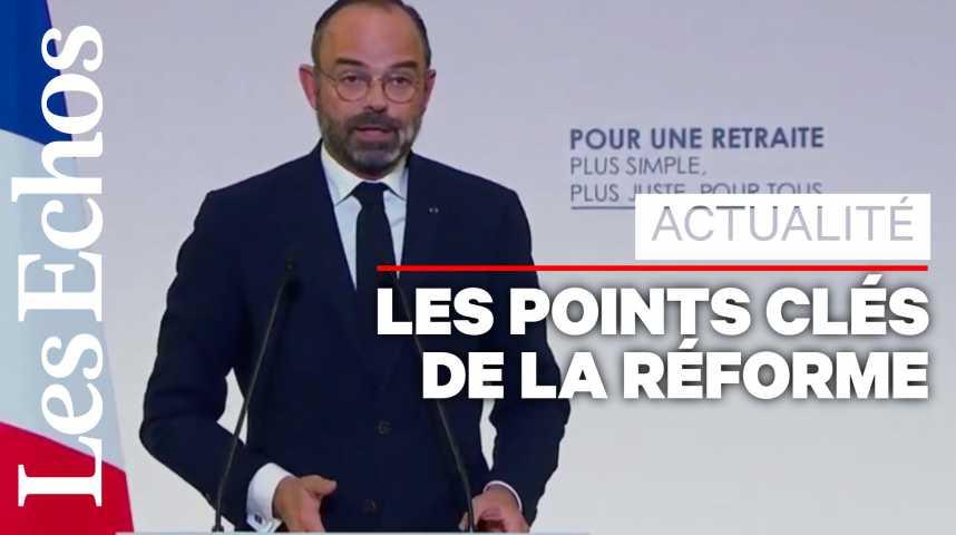 Illustration pour la vidéo Les annonces clés d'Edouard Philippe sur la réforme des retraites