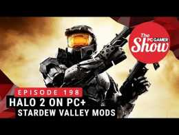The PC Gamer Show 198: Halo 2 hits PC, 5 mods penting Stardew Valley
