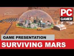 Surviving Mars - Streaming Langsung PC Gamer Weekender 2018