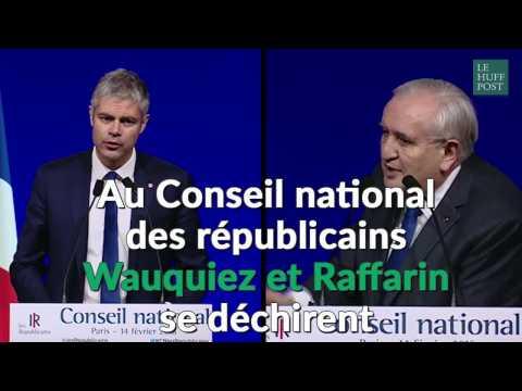 Au Conseil national des Républicains, Laurent Wauquiez et Jean-Pierre Raffarin se déchirent