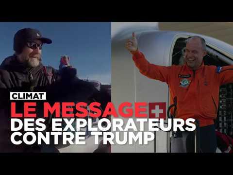 Climat : ces deux explorateurs ont un message pour Donald Trump