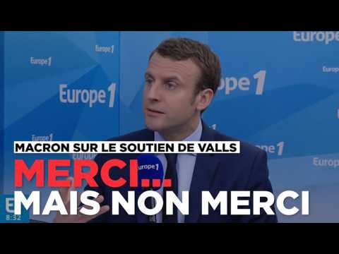 Macron à propos du soutien de Valls : Merci mais non merci
