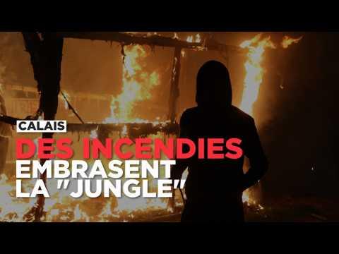 """Calais : de multiples incendies embrasent la """"jungle"""""""