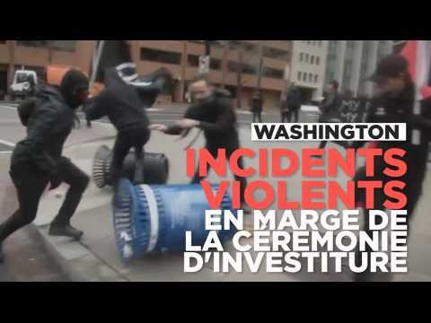 Washington : de violents incidents ont émaillé la cérémonie d'investiture