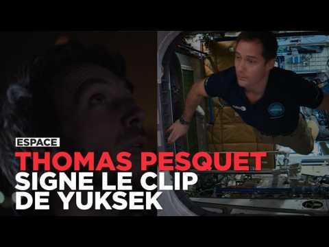 Depuis l'espace, Thomas Pesquet réalise le clip de Yuksek