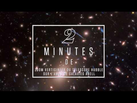 2 minutes d'un zoom vertigineux du télescope Hubble sur l'amas de galaxies Abell