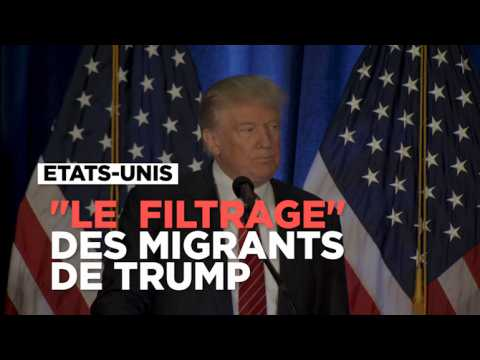 """Donald Trump promet un """"filtrage extrêmement poussé"""" des migrants"""