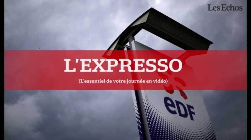 Illustration pour la vidéo L'Expresso du 28 juillet 2016 : EDF participera-t-il à Hinkley Point ?