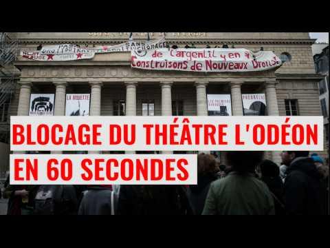 Intermittents, étudiants, Nuit debout : ils bloquent le théâtre de l'Odéon