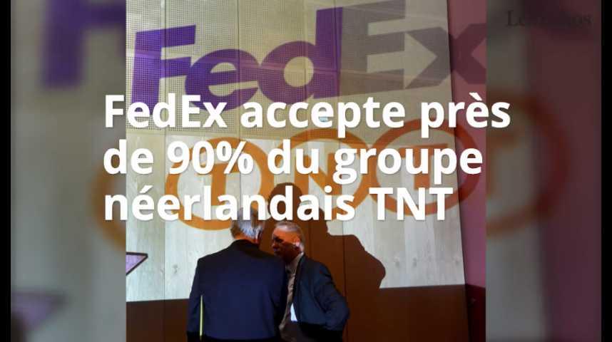 Illustration pour la vidéo FedEx accepte près de 90% du groupe néerlandais TNT