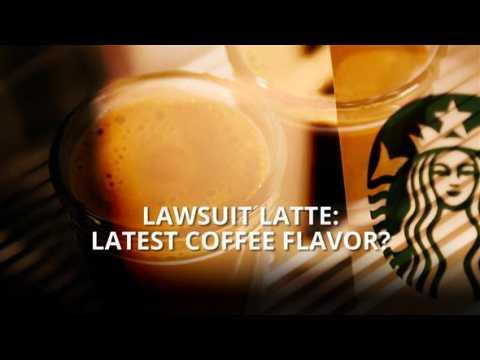Lawsuit latte: The latest coffee fad?