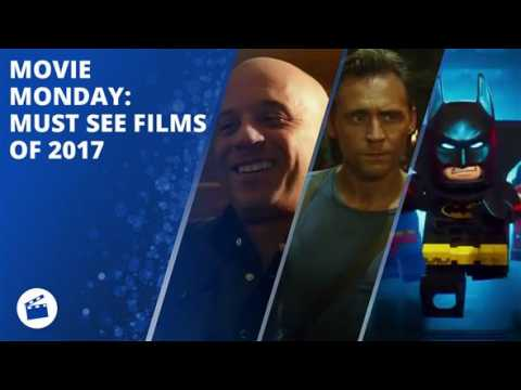 Movie Monday: Must see films of 2017