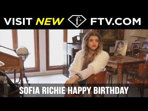Sofia Richie Happy Birthday - 24 Aug | FTV.com