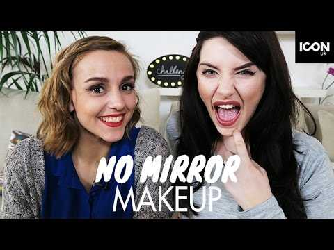 No Mirror Makeup Challenge | Melanie Murphy + Hannah Witton