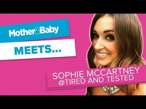 Mother&Baby Meets: Sophie McCartney AKA @Tired and Tested