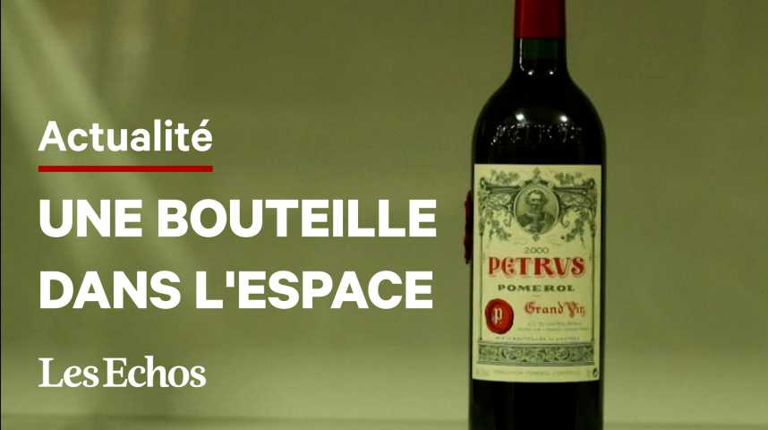 Illustration pour la vidéo Une bouteille de Petrus revenue de l'espace en vente, estimée un million de dollars