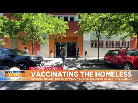 Spain begins vaccinating 30,000 homeless people