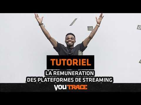 La rémunération des plateformes de streaming - YouTrace Tutoriel