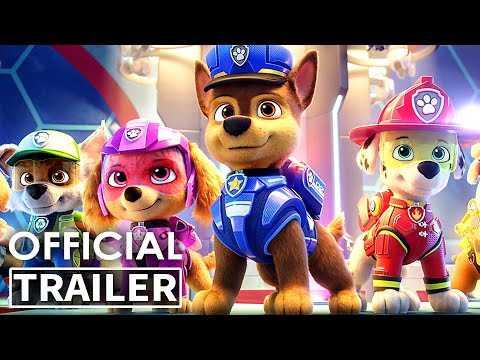 PAW PATROL THE MOVIE Trailer (Animation, 2021)