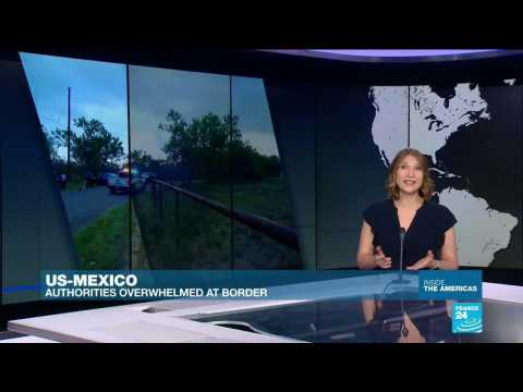 Authorities overwhelmed by migrant arrivals at US-Mexico border