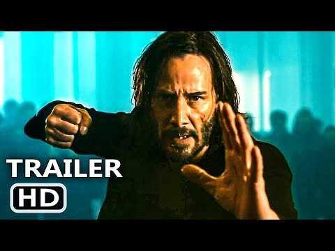 THE MATRIX RESURRECTIONS  Trailer (2021) Keanu Reeves