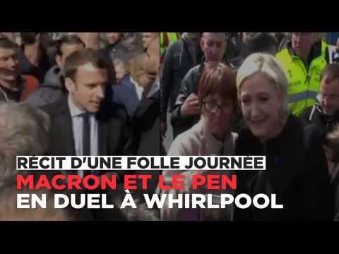 Duel à Whirlpool entre Macron et Le Pen