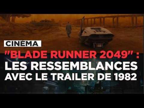 """""""Blade Runner 2049"""" : les ressemblances avec le trailer de 1982"""