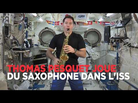 Thomas Pesquet joue du saxophone en apesanteur dans l'ISS