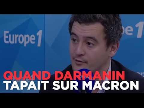 Quand Darmanin, pas encore ministre, tapait sur Macron