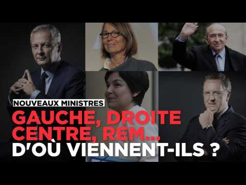 Gauche, droite, centre, En marche! ou société civile : d'où viennent les ministres de Macron ?