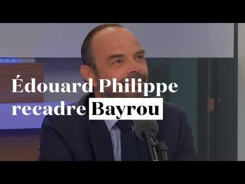 Edouard Philippe recadre François Bayrou