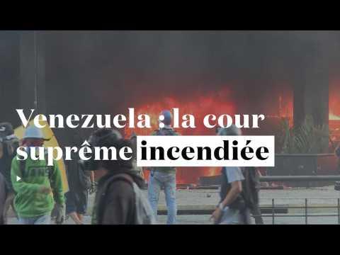Venezuela : la cour suprême incendiée par les anti-Maduro