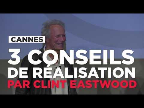 Trois conseils de réalisation par Clint Eastwood
