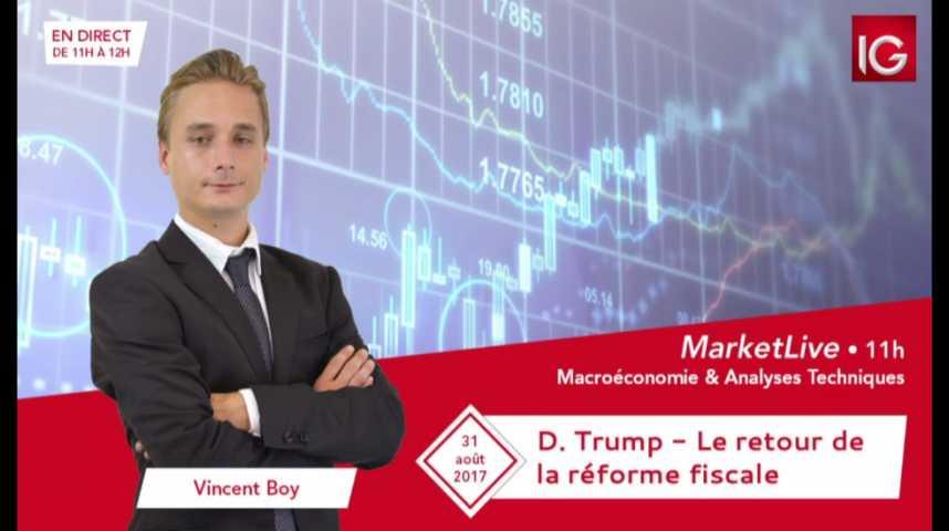 Illustration pour la vidéo #MarketLive 11h - Jeudi 31 aout 2017