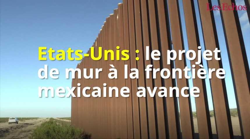 Illustration pour la vidéo Etats-Unis : le projet de mur à la frontière mexicaine avance